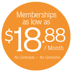 Memberships as low as $18.88 per month. No contracts, no gimmicks