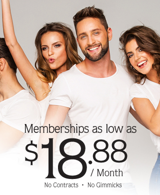 Memberships as low as $18.88 per month. No contracts no gimmicks